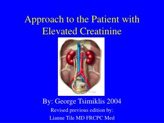 Approach to the Patient with Elevated Creatinine