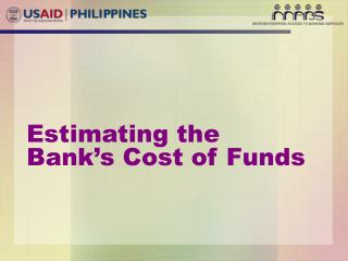Estimating the Bank's Cost of Funds