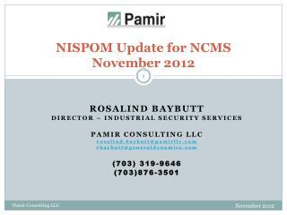 NISPOM Update for NCMS   November 2012