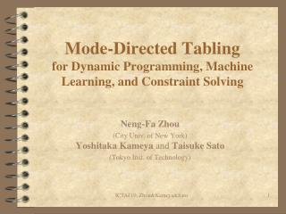 Mode-Directed Tabling  for Dynamic Programming, Machine Learning, and Constraint Solving