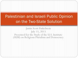 Palestinian and Israeli Public Opinion on the Two-State Solution