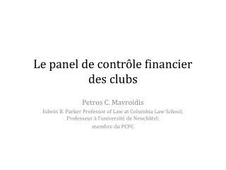 Le panel de contrôle financier  des clubs