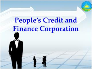People�s Credit and Finance Corporation