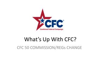 What's Up With CFC?