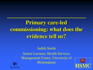 Primary care-led commissioning: what does the evidence tell us?