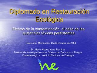 Diplomado en Restauración Ecológica