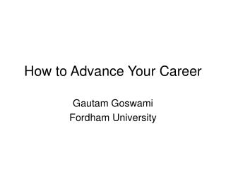 How to Advance Your Career