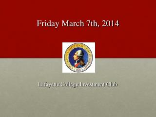 Friday March 7th, 2014