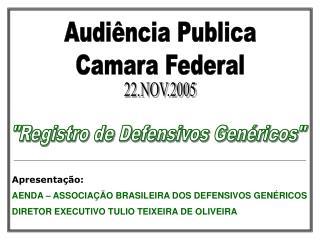 Audiência Publica Camara Federal