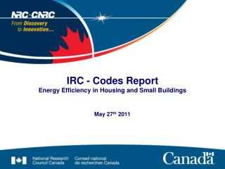 IRC - Codes Report  Energy Efficiency in Housing and Small Buildings