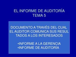EL INFORME DE AUDITORÍA TEMA 5