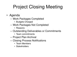 Project Closing Meeting