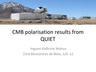 CMB polarisation results from QUIET