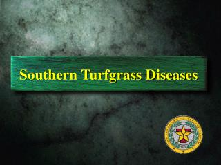 Southern Turfgrass Diseases