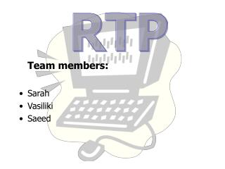 Team members: Sarah Vasiliki  Saeed