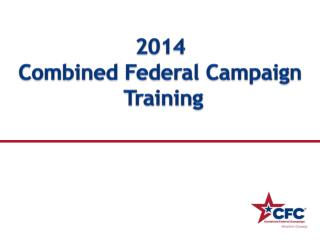 2014  Combined Federal Campaign  Training