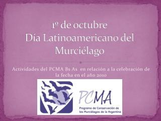 1º de octubre Día Latinoamericano del Murciélago