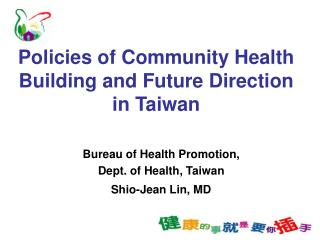 Policies of Community Health Building and Future Direction in Taiwan