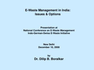 E-Waste Management in India:  Issues & Options