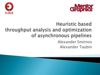 Heuristic based  throughput  analysis  and optimization of asynchronous pipelines