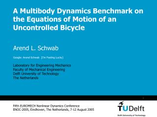 A Multibody Dynamics Benchmark on the Equations of Motion of an Uncontrolled Bicycle