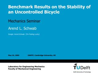 Benchmark Results on the Stability of an Uncontrolled Bicycle