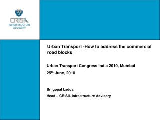 Urban Transport -How to address the commercial road blocks