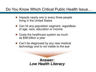 Do You Know Which Critical Public Health Issue