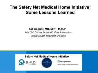 Ed Wagner, MD, MPH, MACP