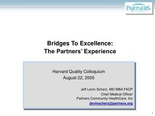 Bridges To Excellence:  The Partners' Experience
