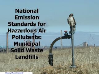 National Emission Standards for Hazardous Air Pollutants: Municipal Solid Waste Landfills