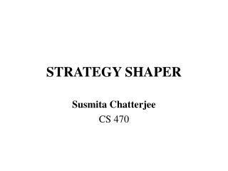 STRATEGY SHAPER
