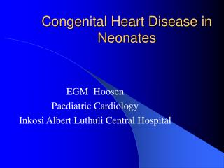 Congenital Heart Disease in Neonates