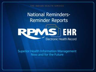 National Reminders- Reminder Reports