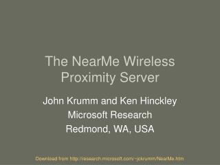 The NearMe Wireless Proximity Server