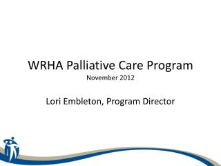 WRHA Palliative Care Program November 2012