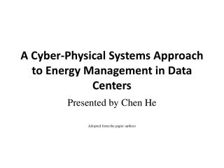 A Cyber-Physical Systems Approach to Energy Management in Data Centers