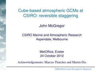 Cube-based atmospheric GCMs at CSIRO: reversible staggering