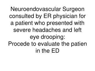 Scene A: Patient Evaluation