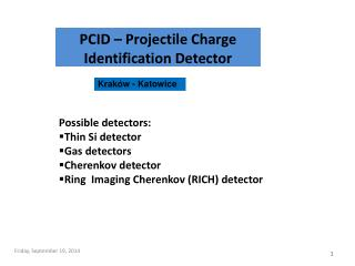 PCID – Projectile Charge Identification Detector
