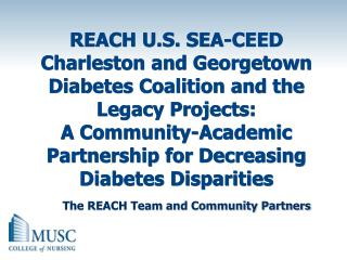 The REACH Team and Community Partners