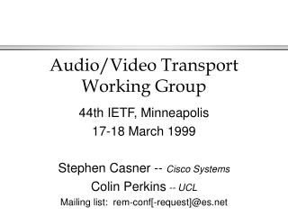Audio/Video Transport Working Group