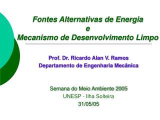 Fontes Alternativas de Energia  e Mecanismo de Desenvolvimento Limpo