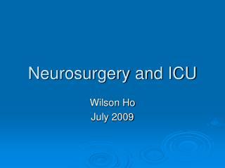 Neurosurgery and ICU