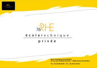Éco le Technique Priv ée  RHE76  25 rue Jean Philippe Rameau - 76000 Rouen Grand'Mare