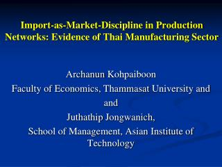 Import-as-Market-Discipline in Production Networks: Evidence of Thai Manufacturing Sector