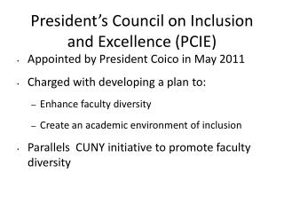 President's Council on Inclusion and Excellence (PCIE)