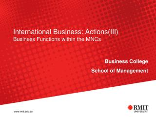 International Business: Actions(III) Business Functions within the MNCs