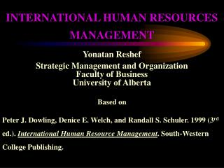 INTERNATIONAL HUMAN RESOURCES  MANAGEMENT Yonatan Reshef Strategic Management and Organization