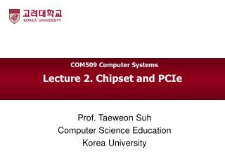 Lecture 2. Chipset and PCIe